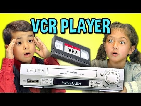 VCR and kids